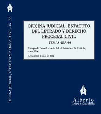 Libro Oficina Judicial, Estatuto del Letrado y Derecho Procesal Civil para oposiciones a Cuerpo de Letrados de la Administración de Justicia, temas 23 a 44
