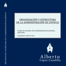 Organización y Estructura de la Administración de Justicia