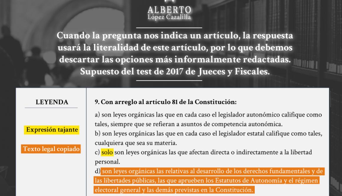 pregunta de tipo test sobre el artículo 81 CE, en el examen de jueces y fiscales de 2017, en el que se aplican las técnicas de test de taxatividad y de texto legal copiado