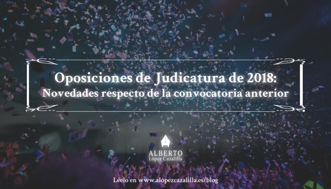 Convocatoria judicatura 2018, comentario de novedades