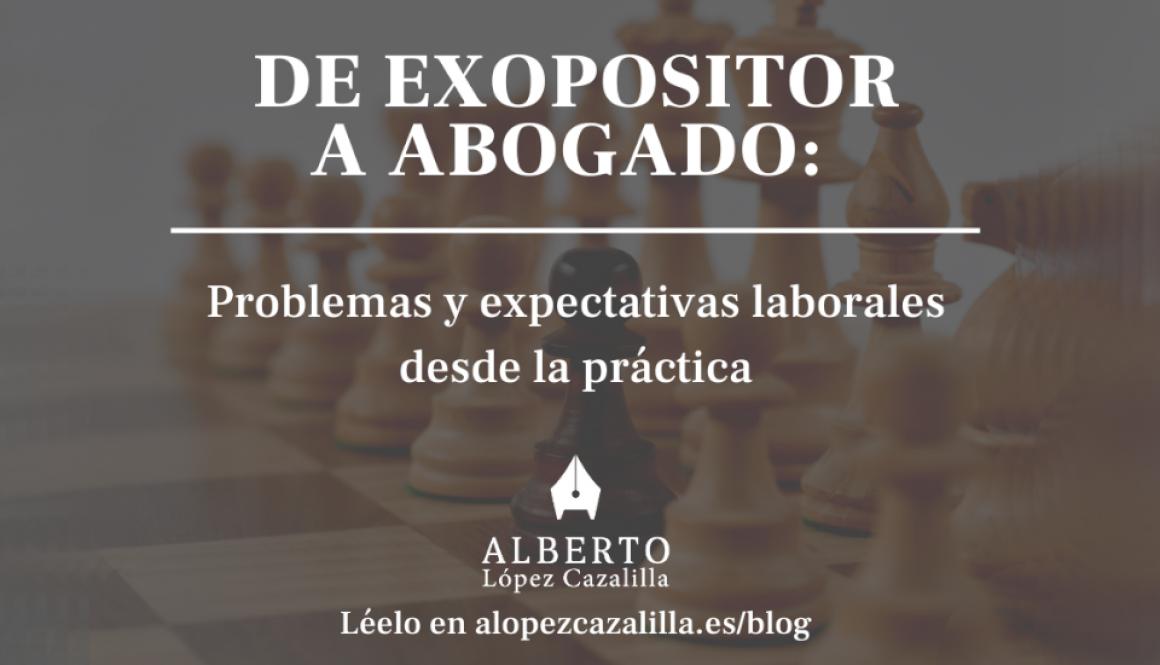 CANVA De exopositor a abogado_ problemas y expectativas laborales desde la práctica
